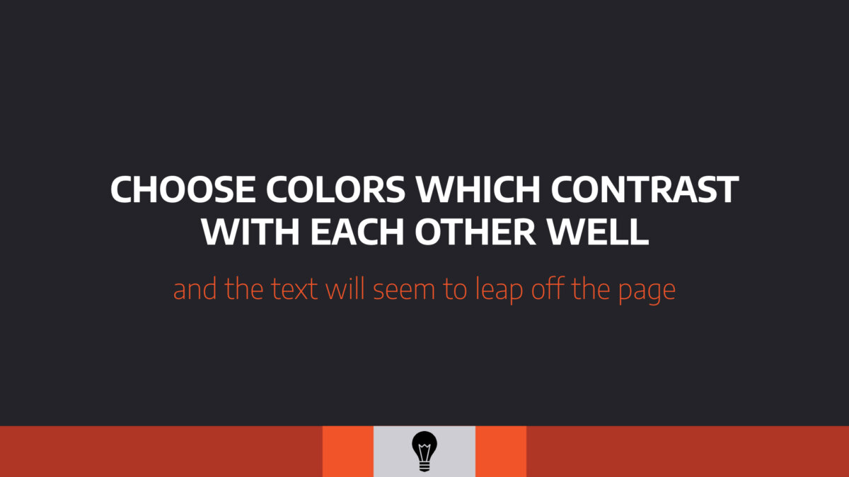 Presentation slide with white text over dark background and message on contrast