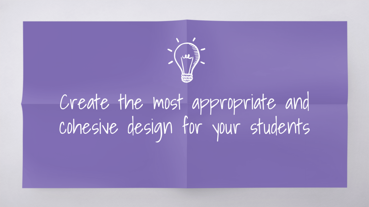 "Slide with purple background and ""Create the most appropriate and cohesive design for your students"" copy"