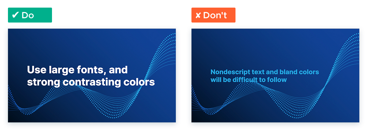 Tips to Deliver a Killer Remote Presentation: Use contrasting colors and text