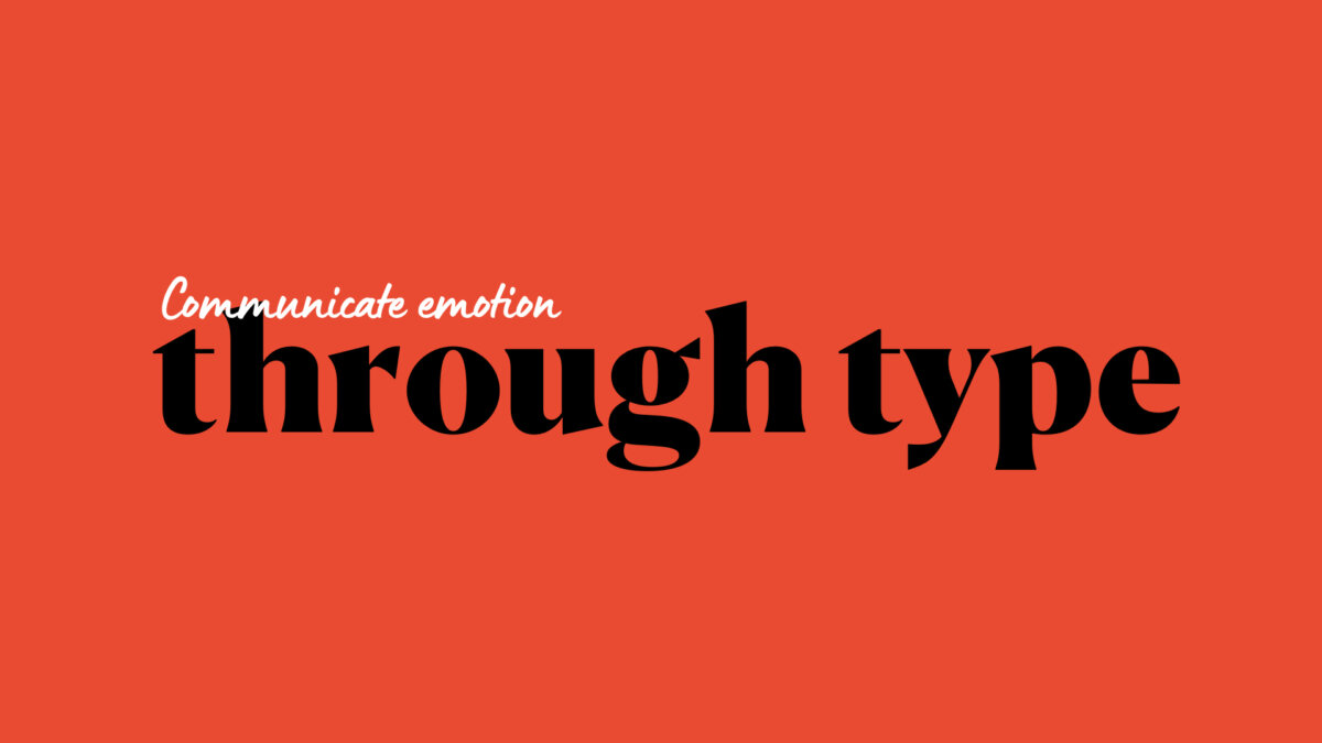 Use Visual Communication To Elevate Your Presentations - Create the right mood with typography